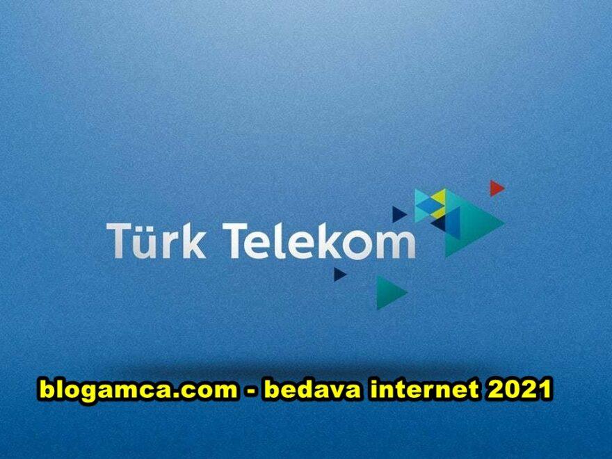 türk telekom bedava internet 2021 ocak